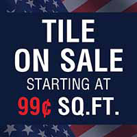 TILE ON SALE  STARTING AT  99¢ SQ. FT.