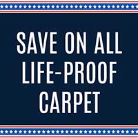 SAVE ON ALL LIFE-PROOF CARPET