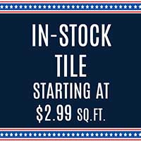 IN-STOCK TILE ON SALE  12 x 12  99¢ SQ. FT.